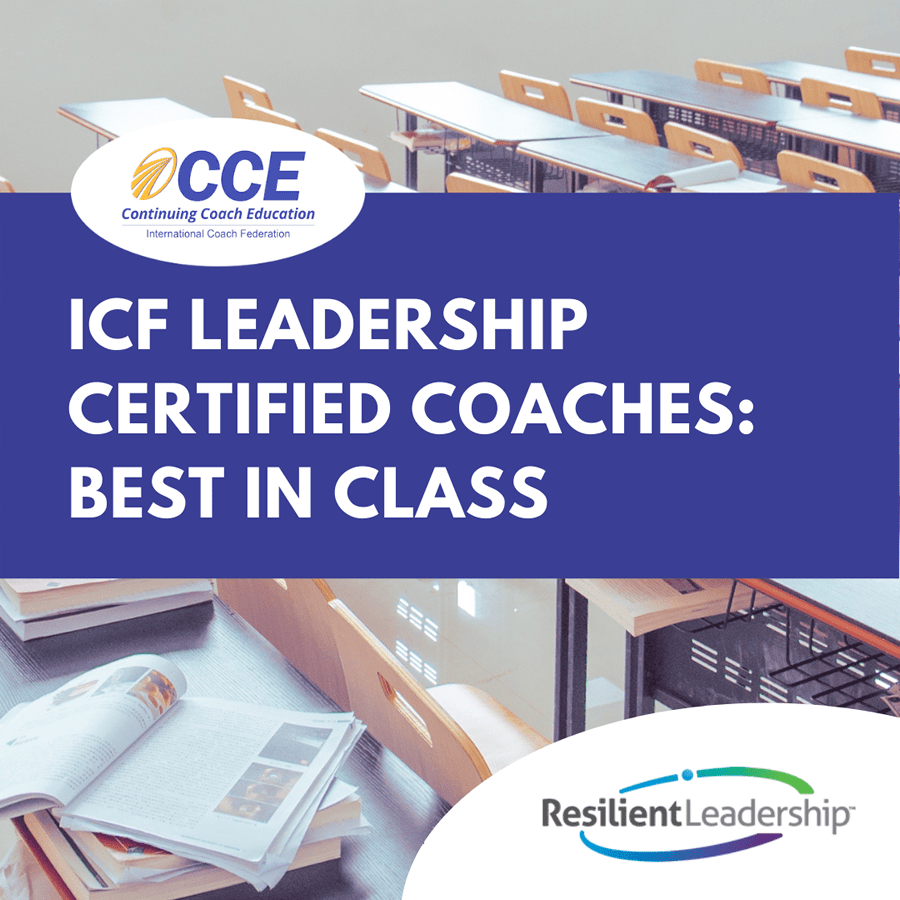 ICF Leadership Certified Coaches: Best in Class