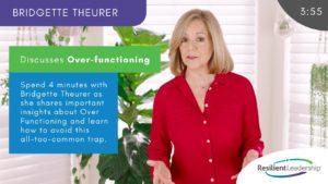 Bridgette Theurer on Over-Functioning