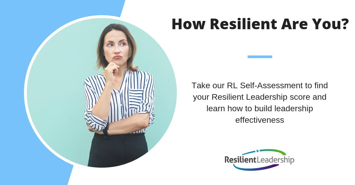 Resilient Leadership Self-Assessment